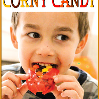 Thanksgiving Treats – Simple and Easy: Corny Candy