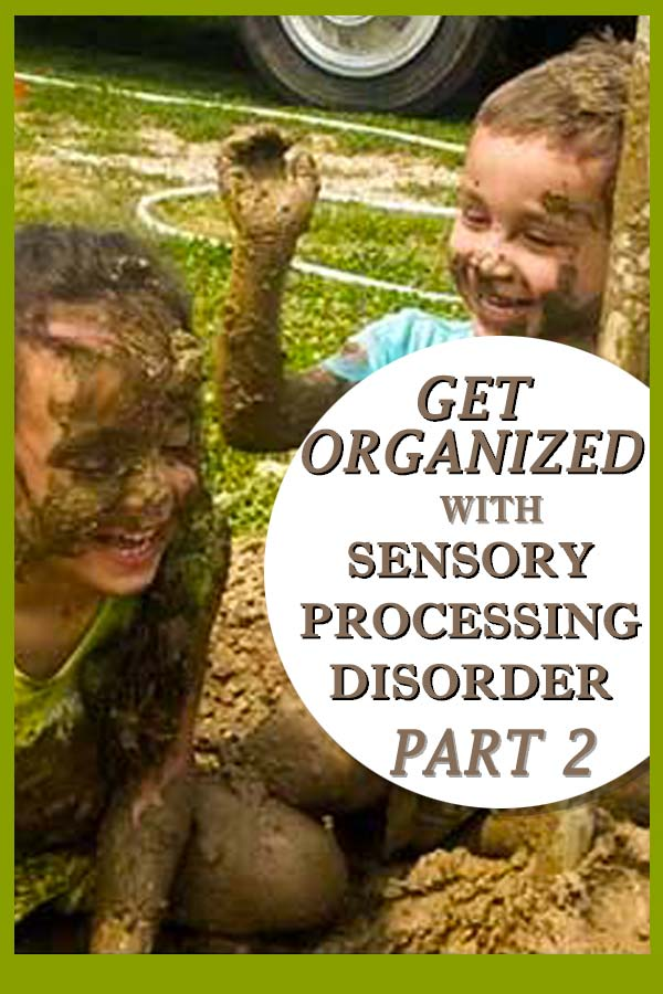 As parents of sensory children, we learn pretty quickly that regular routines don't work for kids with sensory processing disorder. In this part 2 (of 3 part series) we will learn to get creative