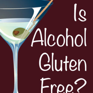 Is Alcohol Gluten Free?