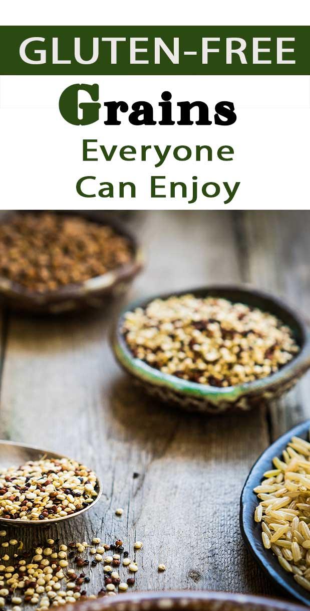 Gluten-Free Grains Everyone Can Enjoy