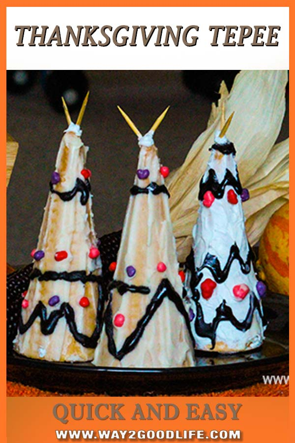 Thanksgiving Tepee DIY - use the ingredients you already have! One of the easiest Thanksgiving recipes that you can make with kids. Kids friendly and easy desserts in no time