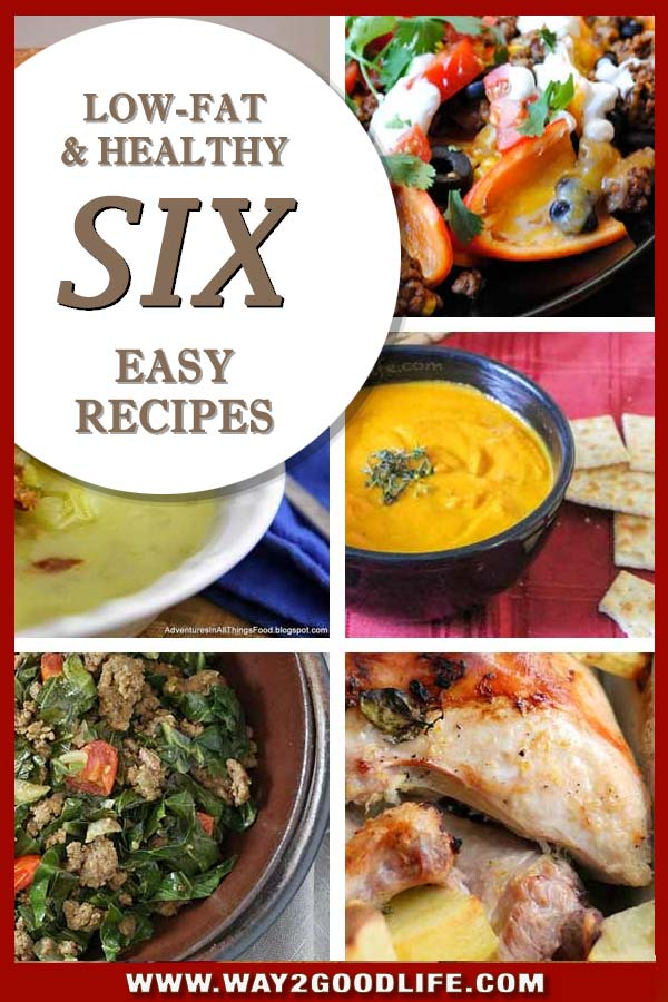 6 Easy Healthy Low Fat Recipes