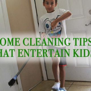 Home Cleaning Tips That Entertain Kids