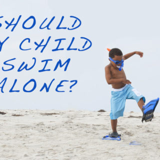 Should my Child Swim Alone?