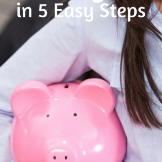 How to Create and Follow a Budget in 5 Easy Steps