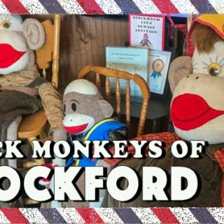 WHY DOES ROCKFORD HAVE A SOCK MONKEY MUSEUM?