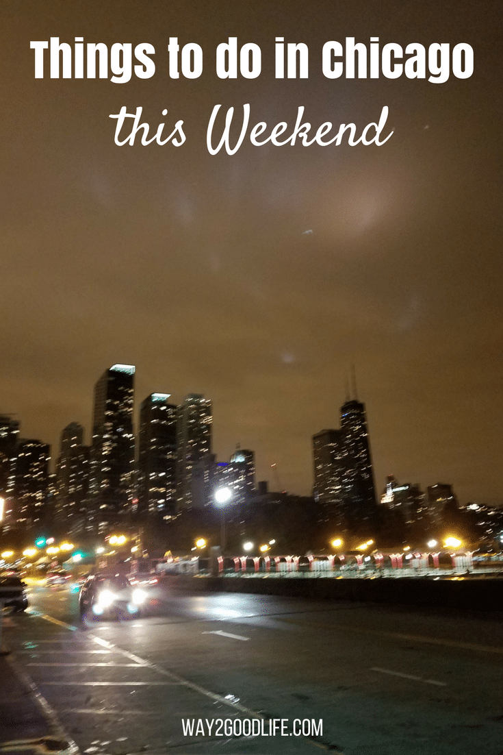Check out our Things to do in Chicago this Weekend! This list is chock full of great ideas that are family friendly!
