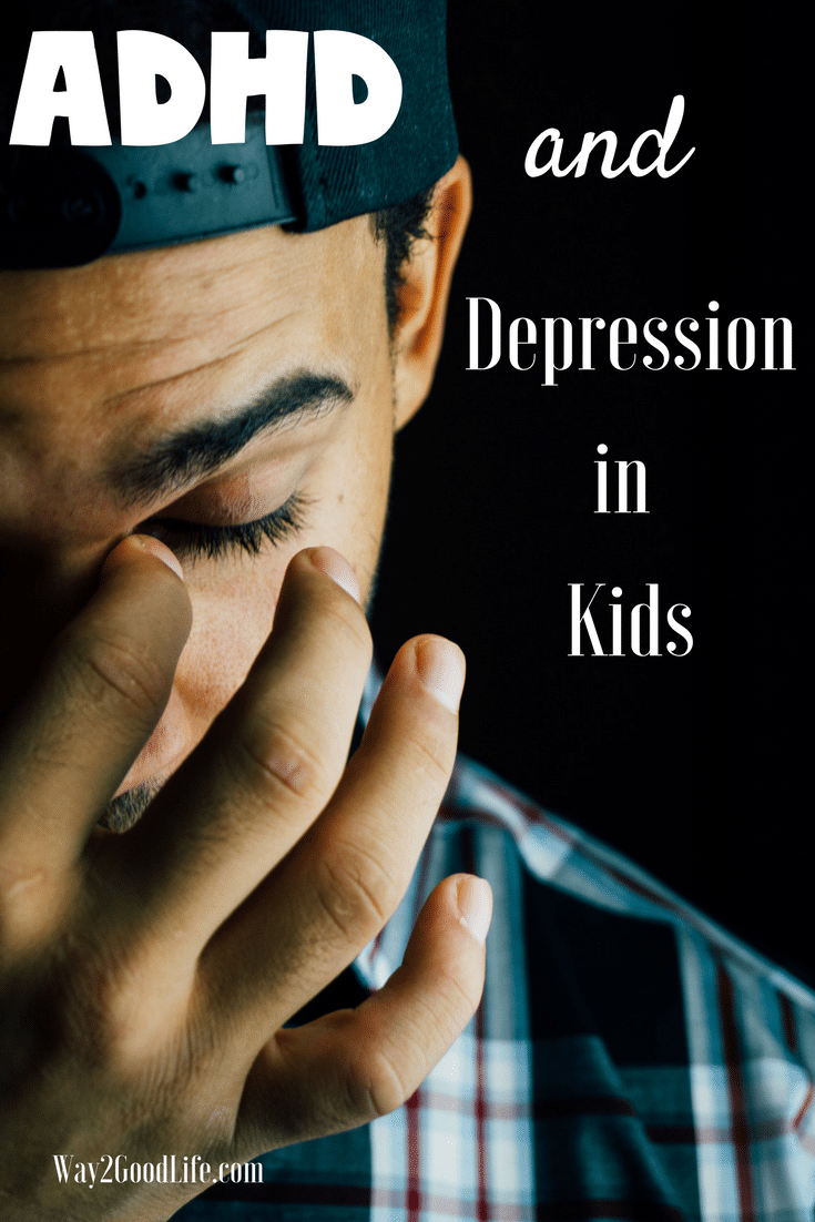 Learn more about ADHD and Depression in Kids and how to cope with the struggles as a parent. Learn the warning signs and how to get a proper diagnosis with our simple steps and tips. #ADHD #parenting #depression #Way2GoodLife