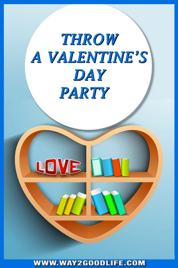 The easiest way to throw a Valentine's Day Party when you have no money or time