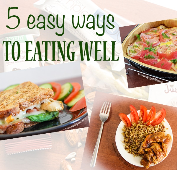 5 easy ways to eating well this year that won't require hours in the kitchen #JustAddTyson #cbias #ad