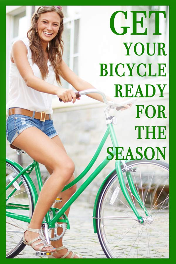 Follow these steps to make sure your bicycle is and running for the season