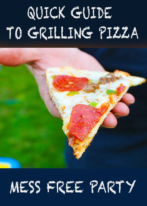 Quick Guide to Grilled Pizza Party - cheap and easy