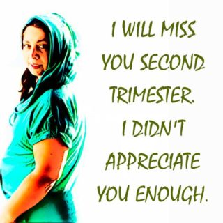 Greeting the Third Trimester