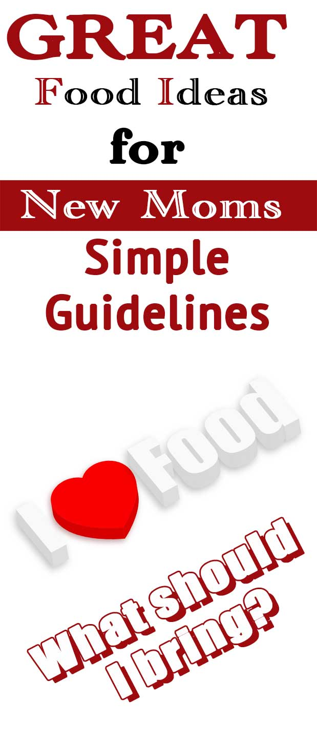 Food Ideas for New Moms: Simple guidelines