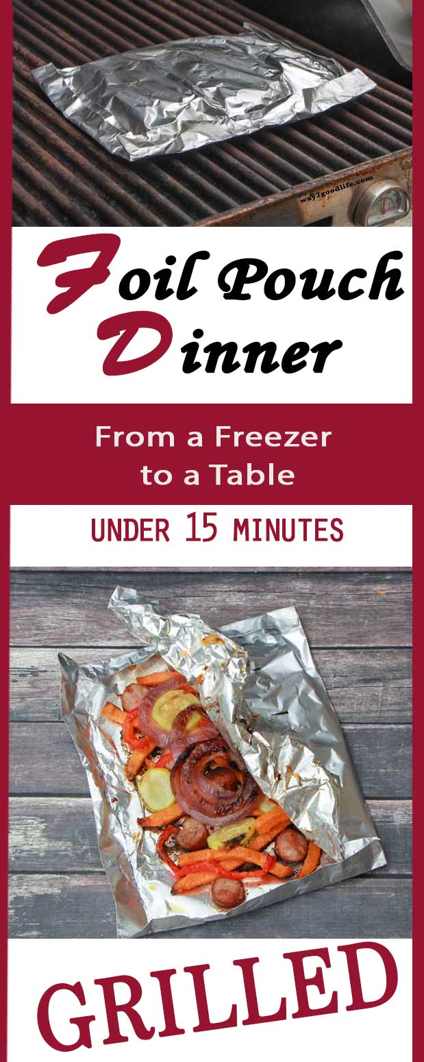 Grill your dinner in a foil pouch and have a delicious meal from a freezer to a table in under 15 minutes #SpringIntoFlavor #ad  #summer #Way2GoodLife #food #dinner