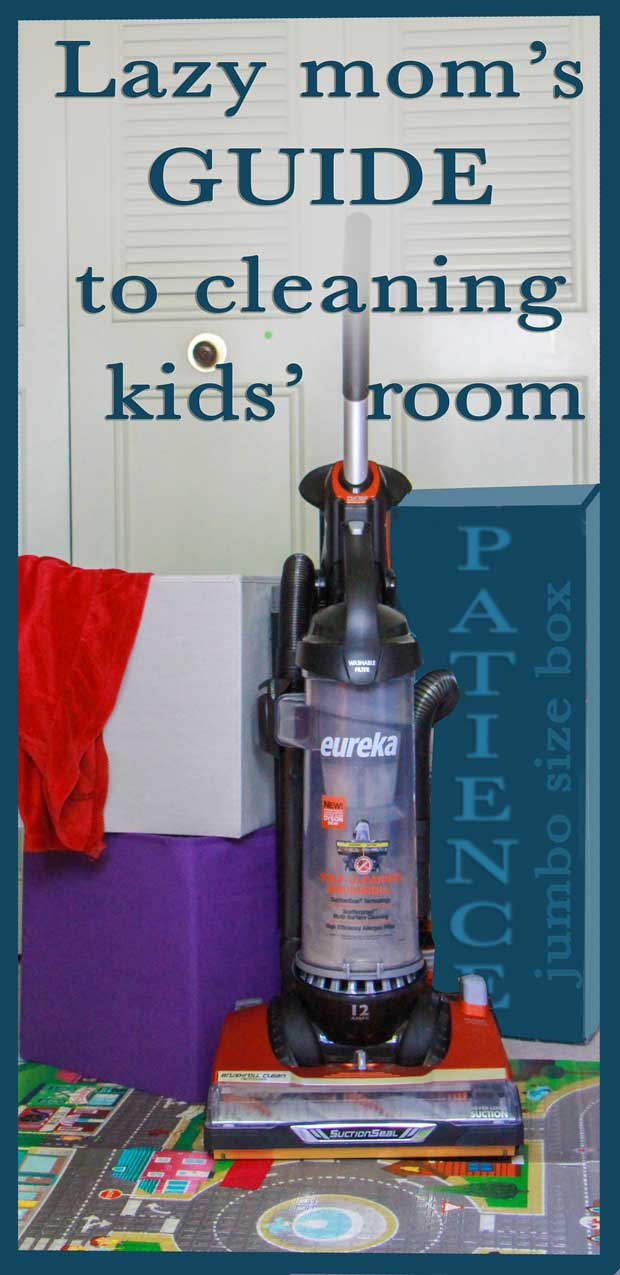 Lazy mom's Guide to cleaning the kids room