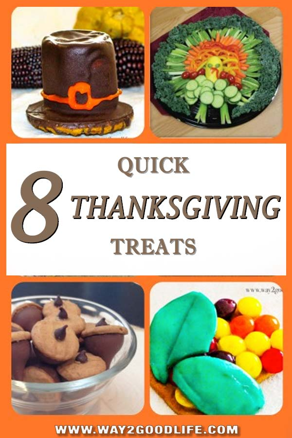 8 Quick Thanksgiving Treats Anyone Can Make last-minute - YES! IT'S SUPER QUICK AND VERY EASY! #Thanksgiving #Way2GoodLife #HolidaySeason
