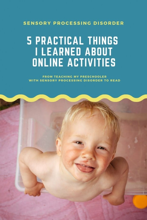 5 practical tips I learned about online activities from teaching my child with sensory processing disorder to read