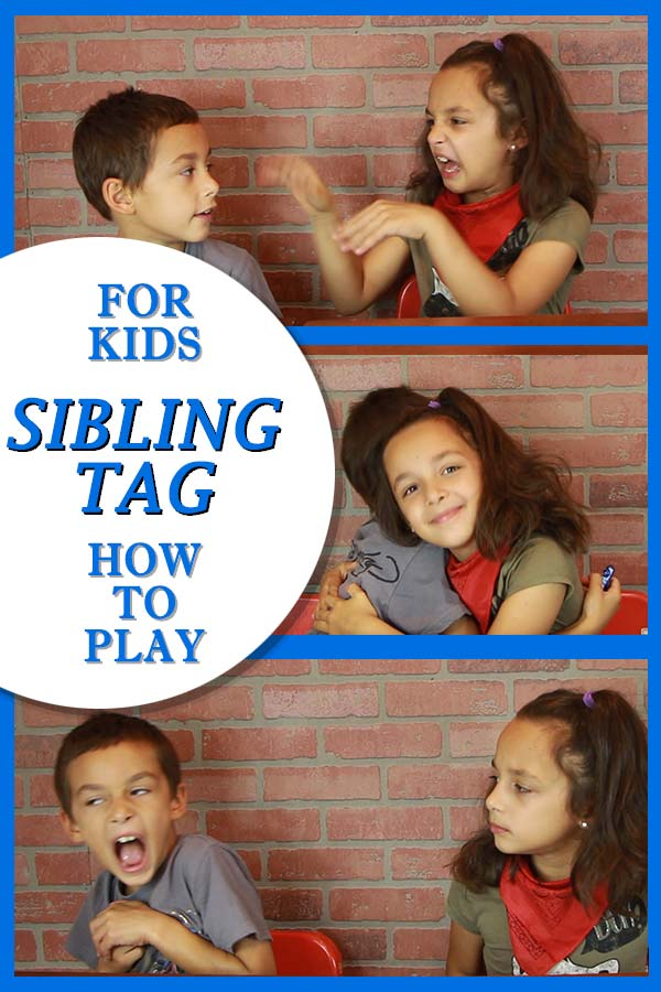 HOW TO PLAY SIBLING TAG