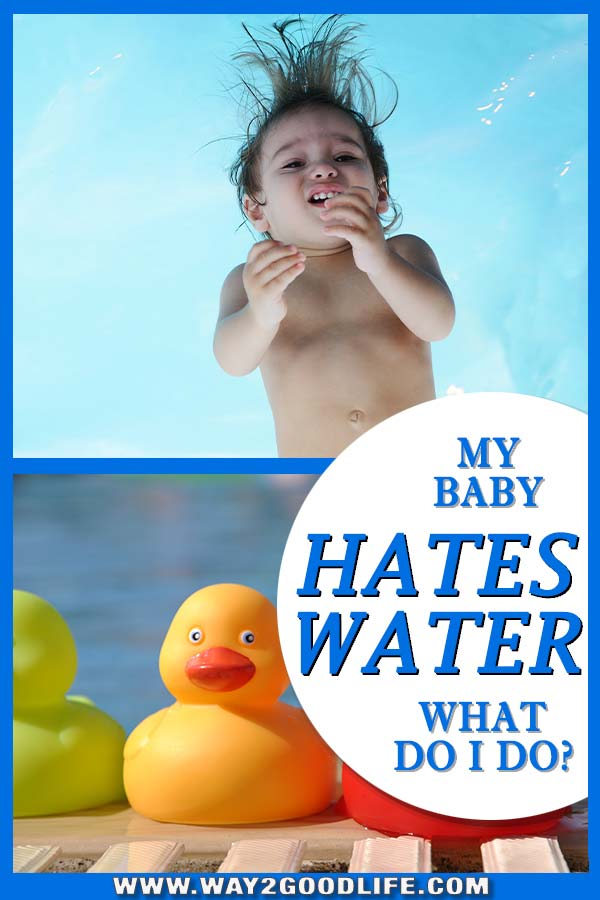 What if your child hates water and how you can change that #toddler #motherhood #Way2GoodLife #swimming
