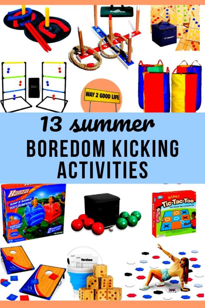 13 Summer Boredom Kicking Activities