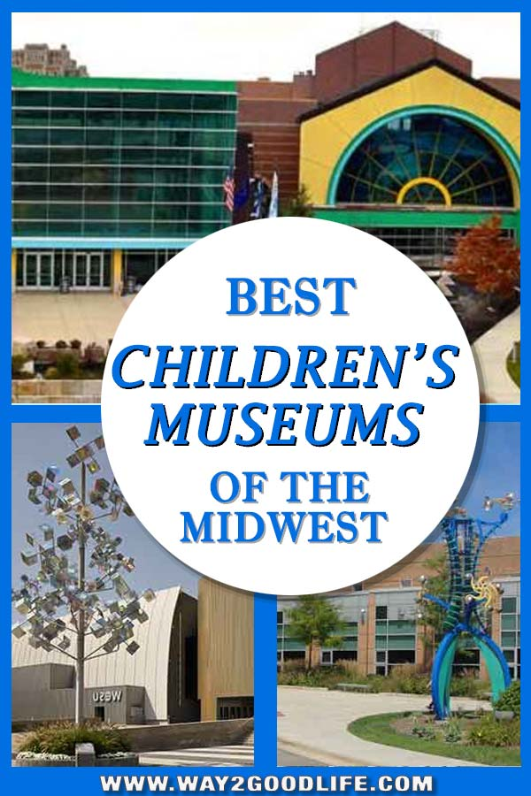 Best Children's Museums of the Midwest
