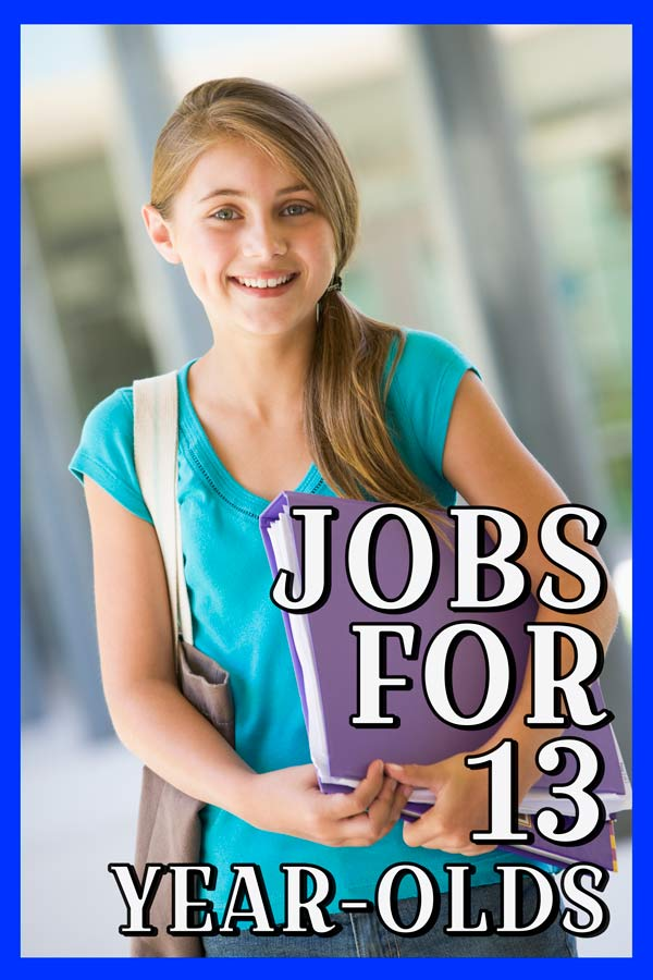 JOBS FOR 13-YEAR OLDS