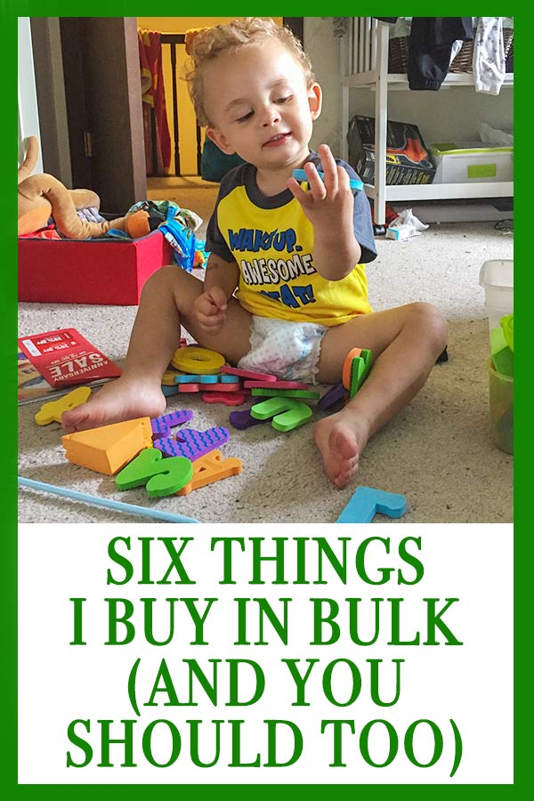 SIX THINGS I BUY IN BULK (AND YOU SHOULD TOO IF YOU HAVE LITTLE KIDS)