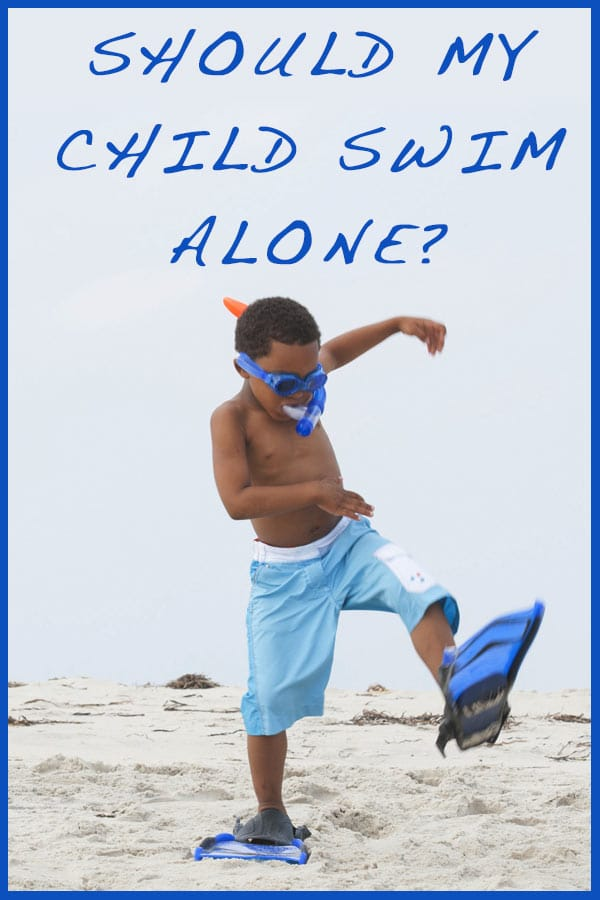 Here are things to consider when you are trying to decide if you child should swim alone!