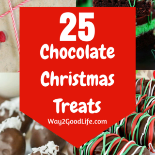 Check out our favorite Chocolate Christmas Treats to help satisfy your craving while making delicious options for sharing this holiday season! #Christmas #Way2GoodLife #Sweets