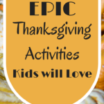 Check out our Top Thanksgiving Activities that your kids will love enjoying during your special holiday meal! Keep kids busy and have fun with easy home decor! #Way2GoodLife #Thanksgiving #KidsActivities