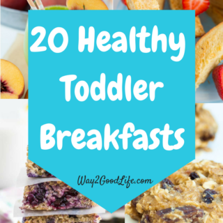 These Healthy Toddler Breakfasts are ideal for making sure your kids start their day with a healthy meal! We love these recipes and the easy ideas listed! #Way2GoodLife #Toddler #Parenting #Family
