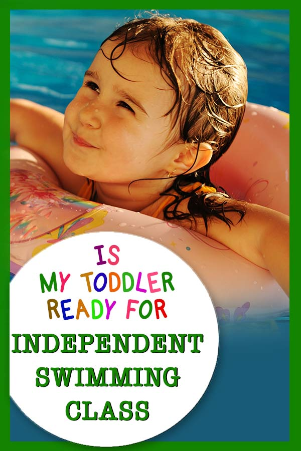 is my toddler ready for independent swimming class? Swimming class tips for kids and their parents #familyFun #Way2GoodLife #swimschool #swimmingpool