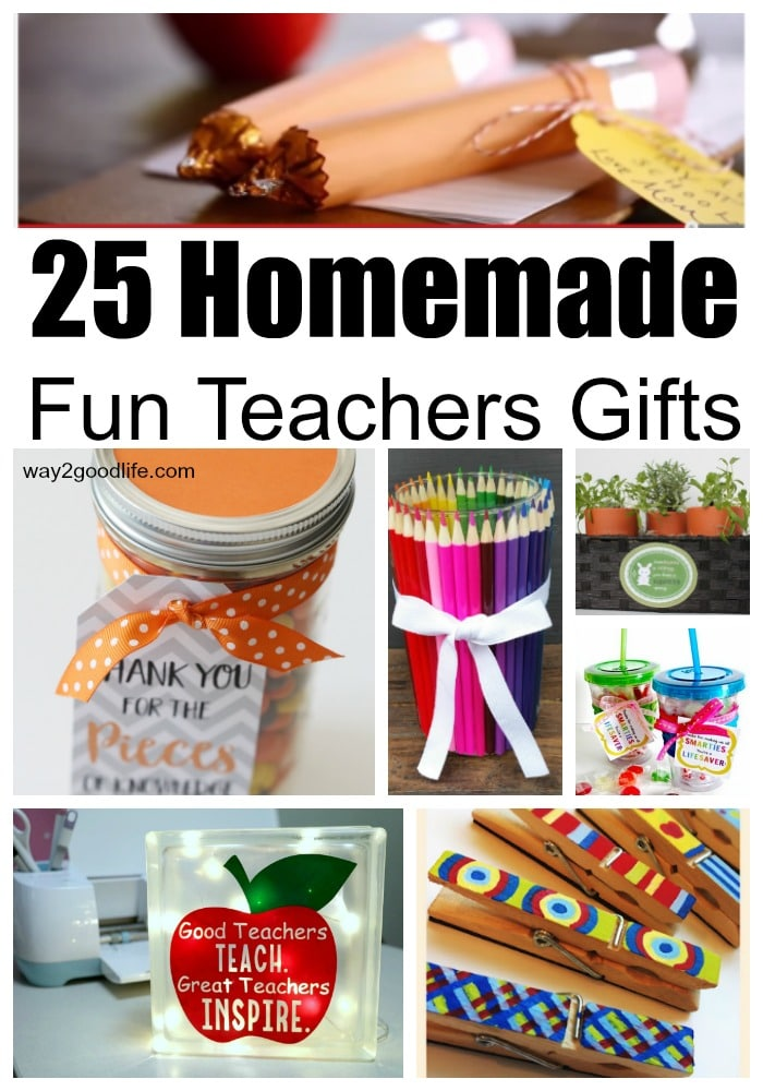 Check out our list of 25 Fun Homemade Teacher Gifts that everyone will love this year! Ideal for gifting at the end of the school year, for birthdays, or just because! #backtoschool #teachersgifts #homemadegifts #Way2GoodLife