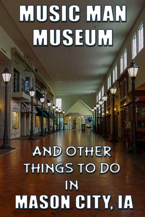 Music Man museum and other thing to visit in Mason City IA #sponsored #travel #Midwest #Way2GoodLife #familytravel