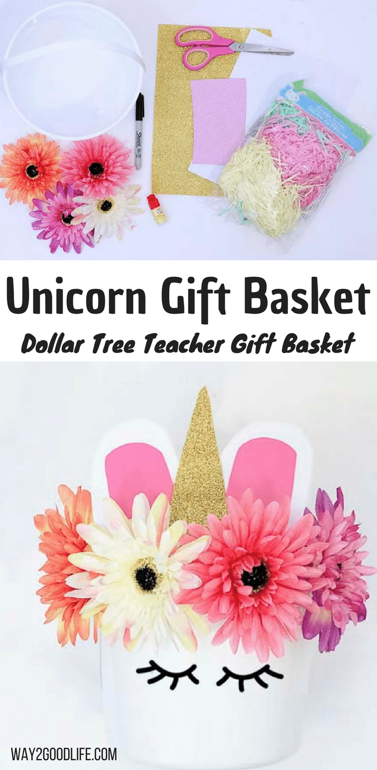 Make our fun and easy Unicorn Gift Basket for a great Teacher Gift Basket idea! This is so fun, cute, and affordable made from Dollar Tree supplies! #partyideas #unicorns #Way2GoodLife #diy
