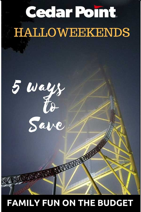 Cedar Point Halloweekends - five ways to save