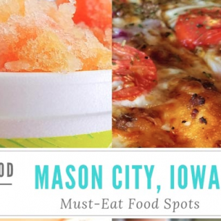 Mason City Iowa Must Eat Food Stops