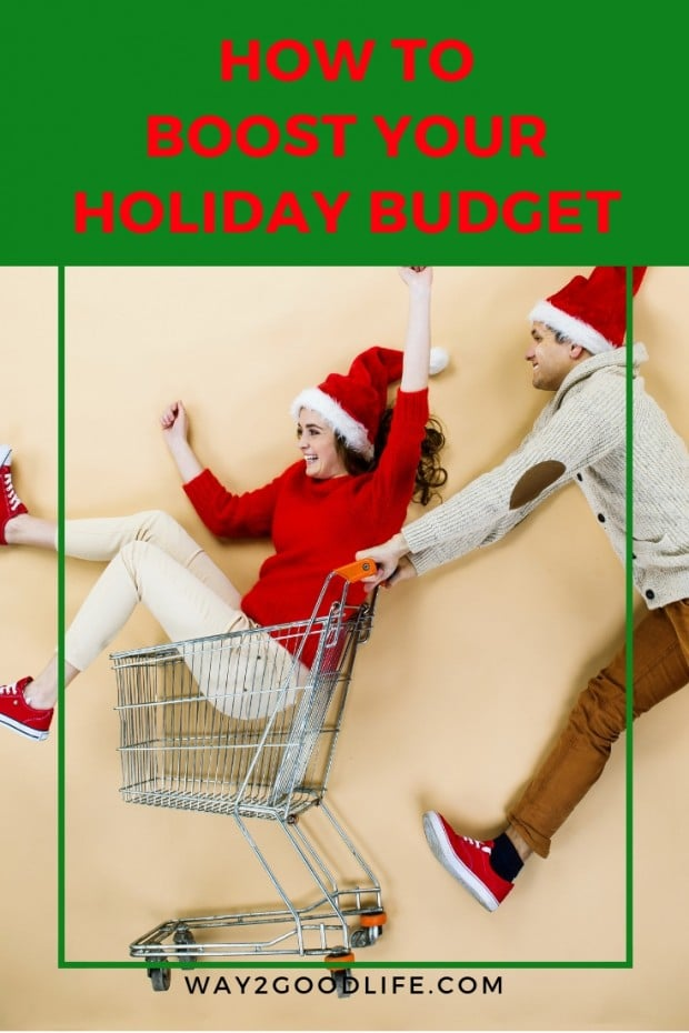 5 ways to boost your family holiday budget. don't you fret! Here are some awesome solutions to help pad your family holiday budget. #budgeting #holiday #Way2GoodLife #family