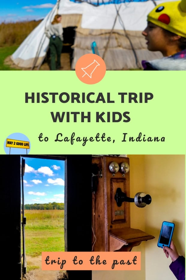 Historical Trip with Kids to Lafayette Indiana