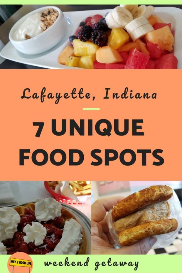 Lafayette Indiana 7 Unique Food Spots weekend getaway