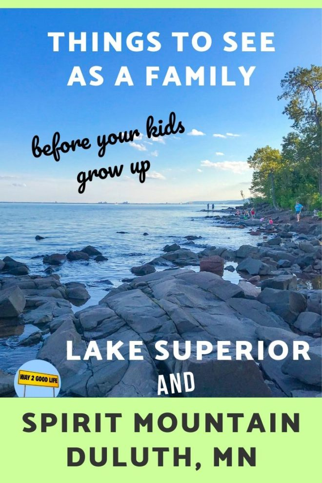 Things to see as family before your kids grow up Duluth MN pin