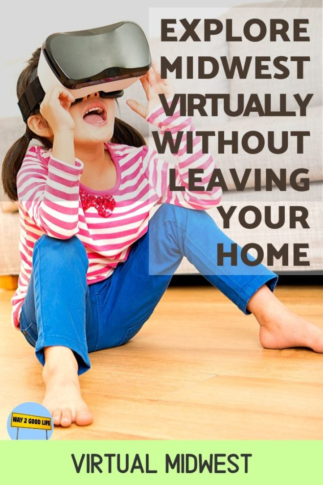 Explore Midwest Virtually without leaving your home - Virtual Midwest