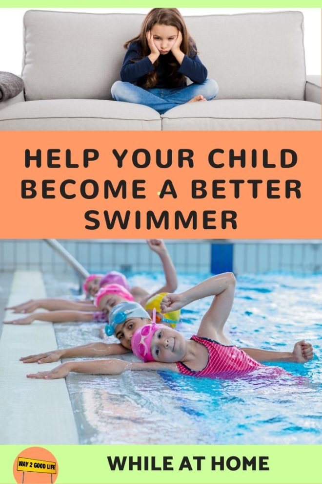 help your child become a better swimmer while at home